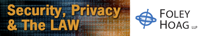 Foley Hoag LLP - Privacy & Data Security