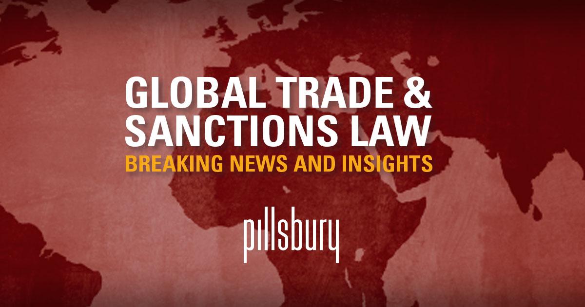 Pillsbury - Global Trade & Sanctions Law
