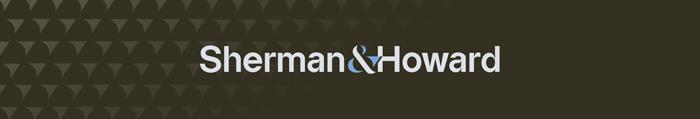 Sherman & Howard L.L.C.