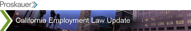 Proskauer - California Employment Law