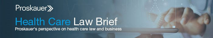 Proskauer - Health Care Law Brief