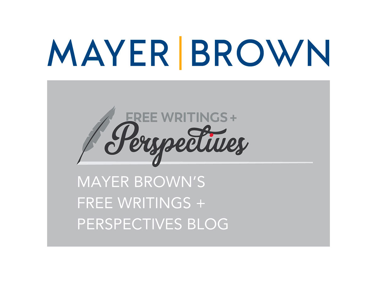 Mayer Brown Free Writings + Perspectives