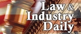Law & Industry Daily
